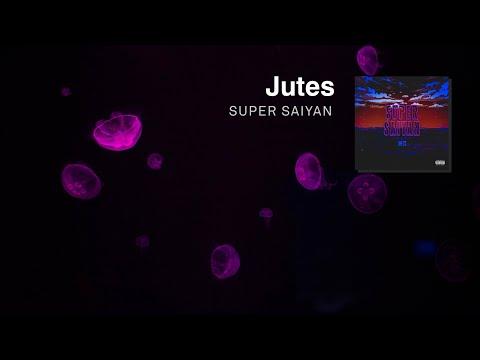 Jutes - Super