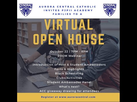 """Aurora Central Catholic High School's """"virtual"""" Open House for PJPII Academy & supporting parishes!"""