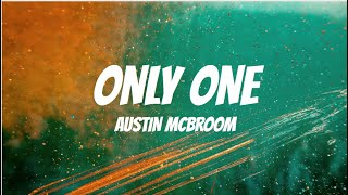 Austin McBroom - Only One (Lyrics)