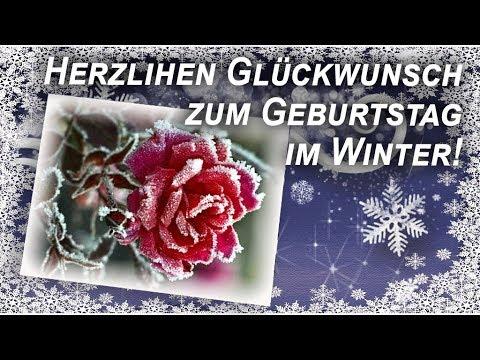 Herzlichen Gluckwunsch Zum Geburtstag Im Winter Geburtstag Videos