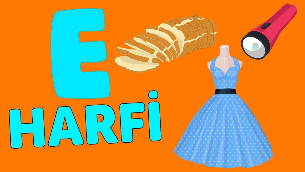 E Harfi Abc Alfabe şarkısı Akıllı Bıdık Youtube