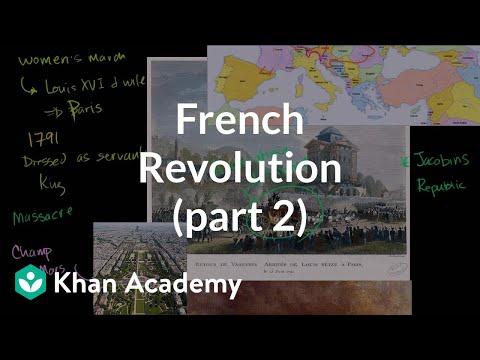 French Revolution (part 2) | World history | Khan Academy