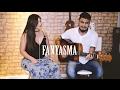 Fantasma - Luan Santana ft Marília Mendonça (Dam e Nay cover)