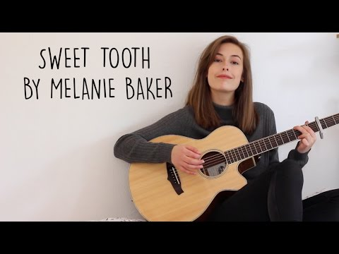 Sweet Tooth - Original Song
