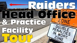 Raiders Head Office and Practice Facility Update - That's a BIG Head Office!