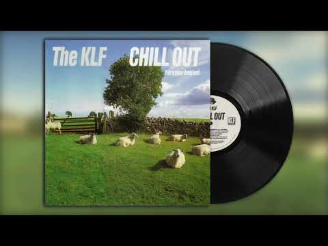 The KLF - Chill Out