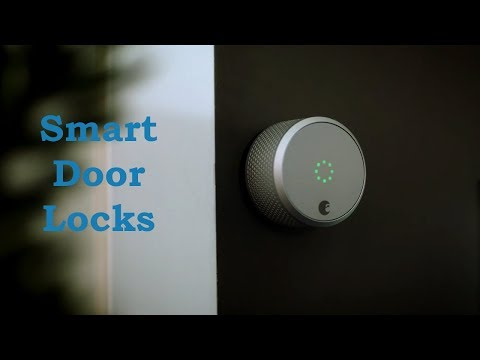 7 Best Smart Locks 2018 For Your Home - You Must Have