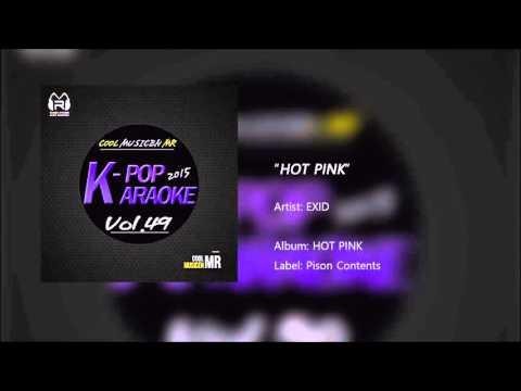 [K-POP Karaoke HiFi] EXID - HOT PINK - No Melody MR