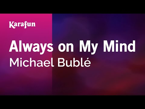 Karaoke Always On My Mind - Michael Bublé *