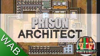 Prison Architect Review - Worth a Buy?