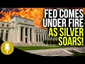 Fed Comes Under Fire As Silver Soars   Golden Rule Radio #5
