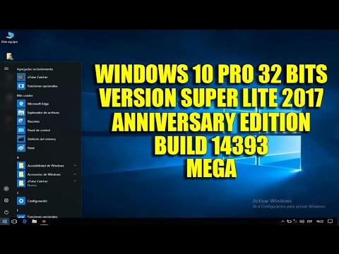 Windows 10 Super Lite 2017 32 Bits MEGA Build 14393