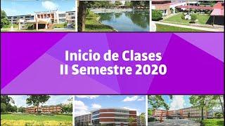 Mensaje a la Comunidad Universitaria - Inicio de Clases Segundo Semestre 2020.