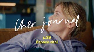 Cher Journal #29 : Espace vital - CANAL+