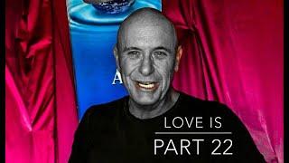 Love is - Part 22