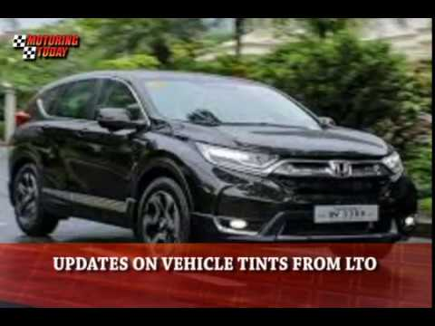 Updates on Vehicle Tints from LTO   Motoring News