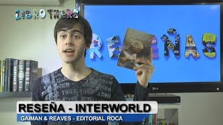 Reseña Interworld | Librothers | BookTube Argentina