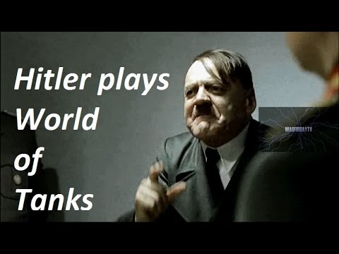 Hitler Plays World Of Tanks - MadFriday Edit.