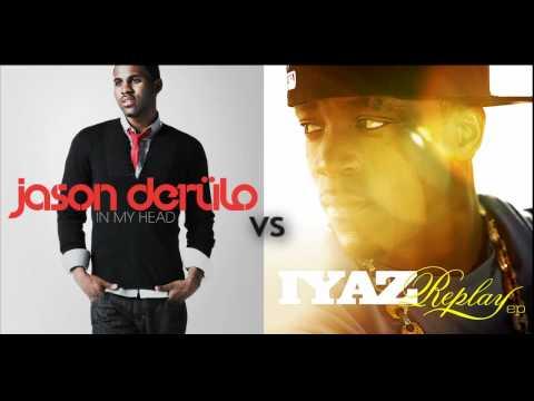 Jason DeRulo vs. IYAZ - Whatcha Replay