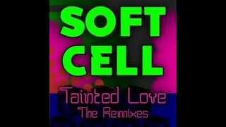 Soft Cell---Tainted Love (DJNovy Kébec Remix) 1981