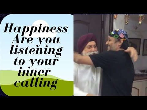 Happiness: Are you listening to your inner calling?