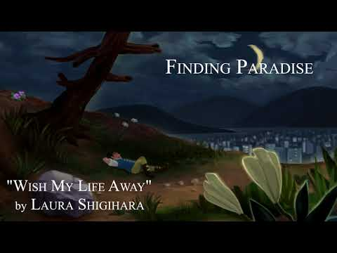Wish My Life Away [1 Hour] - Laura Shigihara [Finding Paradise] -