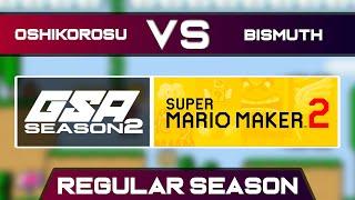 Oshikorosu vs Bismuth | Regular Season | GSA SMM2 Endless Mode Speedrun League DB Season 2