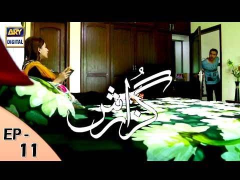Guzarish Episode 11 - ARY Digital Drama