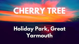 Cherry Tree Holiday Park (Great Yarmouth) Review