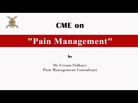 "CME on ""Pain Management"" By Dr Uttam Sidhaye"