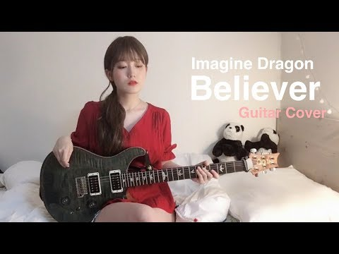 Imagine Dragons - Believer Guitar Cover