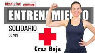 Entrenamiento Completo Solidario Cruz Roja - 50 minutos