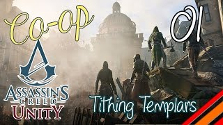 "AC:Unity Multiplayer | ""Tithing Templars"" 