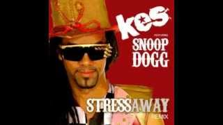 Stress Away Remix - Kes The Band feat. Snoop Dogg