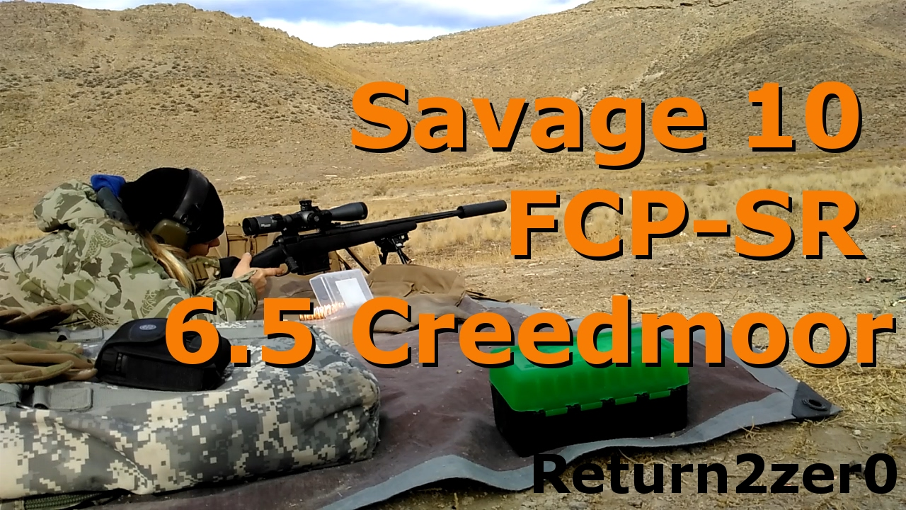 Savage 10 FCP-SR in 6 5 Creedmoor Suppressed 1,000 yards