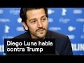 Diego Luna habla contra Trump - Trump - Denise Maerker 10 en punto