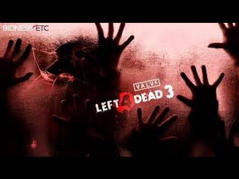 Left 4 Dead 3 Official Trailer [HD] - 2017