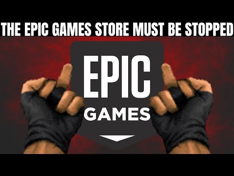 The Epic Games Store Is Bad For PC Gaming And Must Be Stopped | Timed Exclusivity Is Cancer