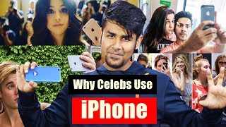 Why Celebs Use iPhone ? | Why No Android ? Things You Don't Know