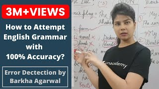 How to attempt English Grammar with 100% Accuracy - Error Detection by Barkha Agrawal