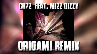 Cr7z - Origami Remix feat. Mizz Dizzy (prod. by Rusher)