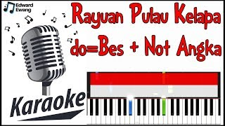 Rayuan Pulau Kelapa Tanpa Vocal ! Karaoke Not Angka