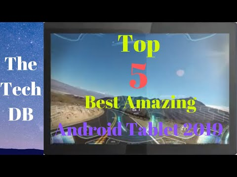 Top 5 Best Amazing Android Tablet 2019