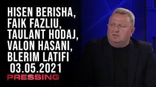 PRESSING, Hisen Berisha, Faik Fazliu, Taulant Hodaj, Valon Hasani, Blerim Latifi – 03.05.2021