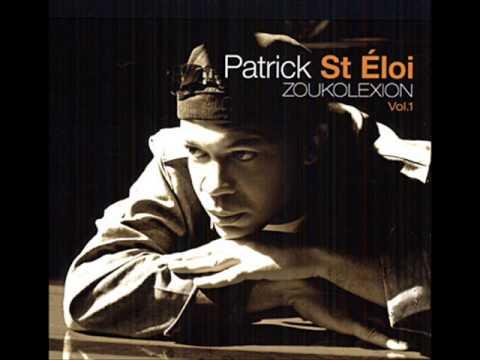 Patrick Saint Eloi   Ki jan ké fé
