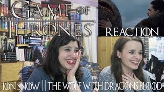 (GoT) JON SNOW || THE WOLF WITH DRAGON'S BLOOD REACTION