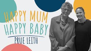 Prue Leith | HAPPY MUM, HAPPY BABY: THE PODCAST