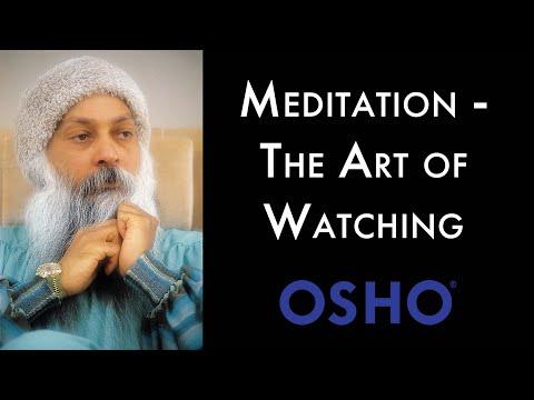 OSHO: Meditation - The Art of Watching