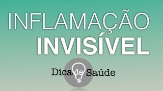 Como combater a Inflamação Invisível