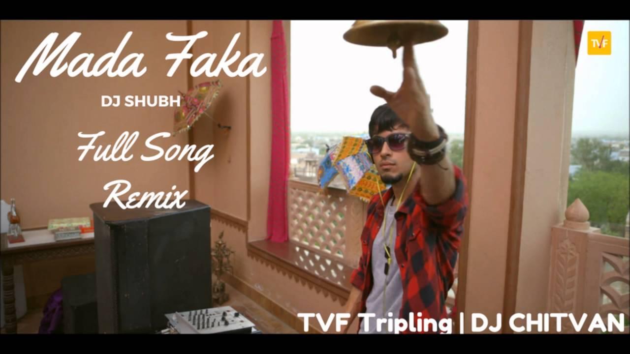 Mada Faka Full Song Mada Faka Tripling Remix Dj Shubh Tvf Tripling S01e03 Tvf Youtube These 10 rising artists should on your radar. mada faka full song mada faka